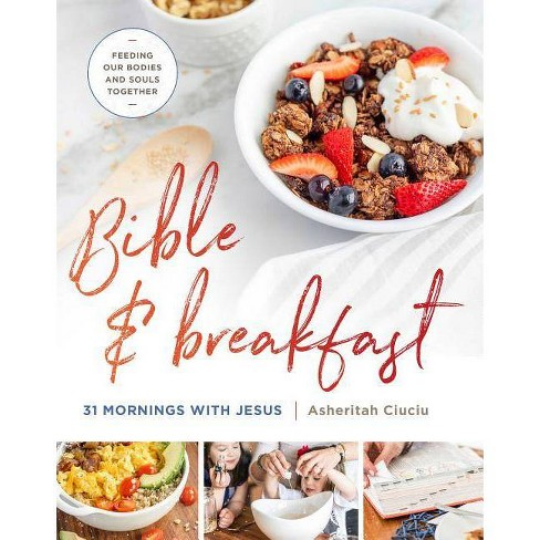 Bible and Breakfast - by  Asheritah Ciuciu (Hardcover) - image 1 of 1