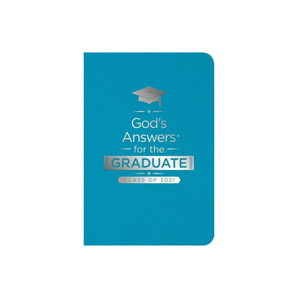 God S Answers For The Graduate Class Of 2021 Teal Nkjv God S Answers R By Jack Countryman Leather Bound