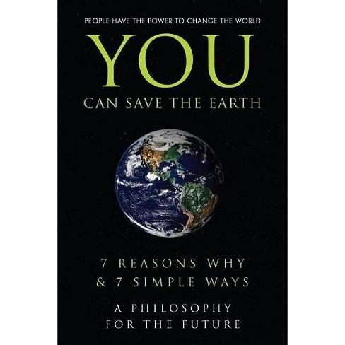 You Can Save the Earth - (Little Book. Big Idea.) by  Sean K Smith (Hardcover) - image 1 of 1