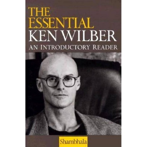 The Essential Ken Wilber - (Paperback) - image 1 of 1