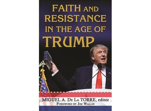 Faith and Resistance in the Age of Trump (Paperback) - image 1 of 1