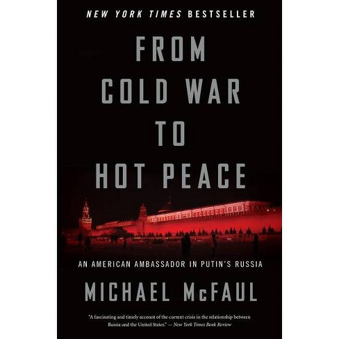 From Cold War to Hot Peace - by  Michael McFaul (Paperback) - image 1 of 1