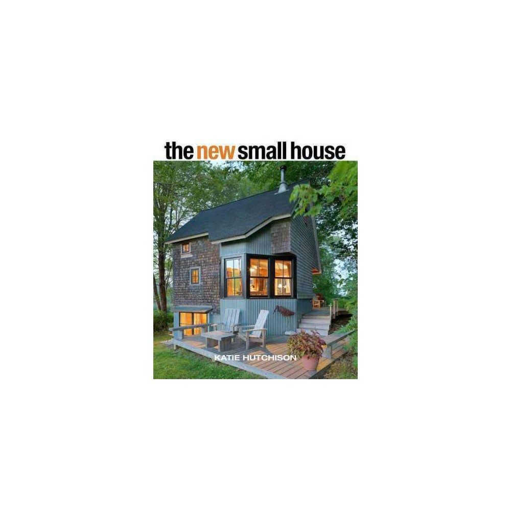 New Small House (Hardcover) (Katie Hutchison)