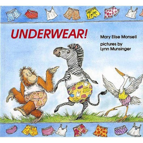 Underwear! - by  Mary Elise Monsell (Paperback) - image 1 of 1