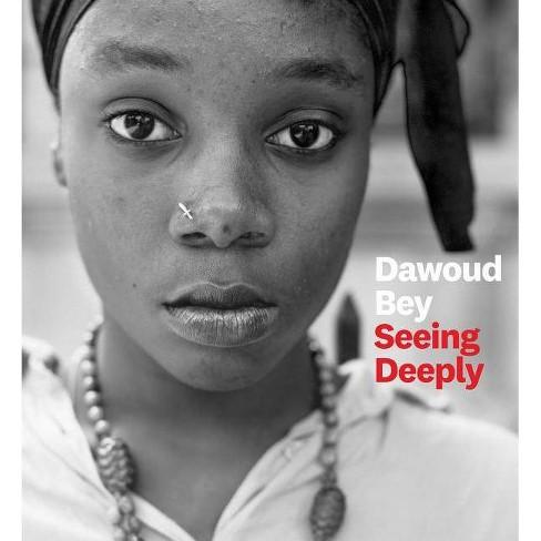 Dawoud Bey - (Hardcover) - image 1 of 1