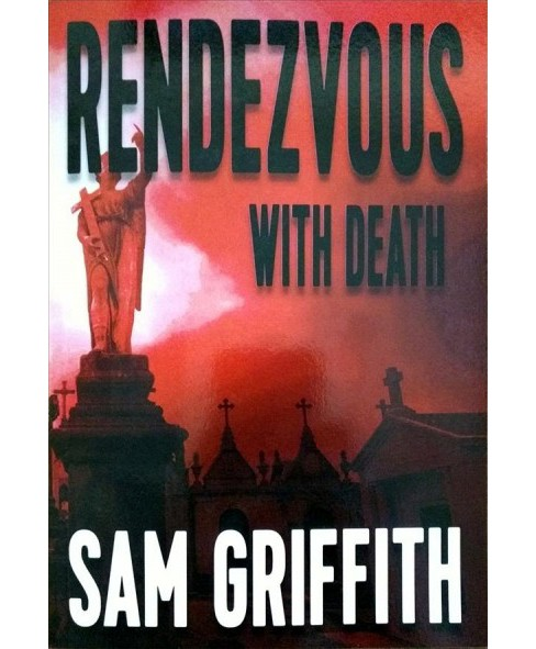 Rendezvous With Death (Paperback) (Sam Griffith) - image 1 of 1