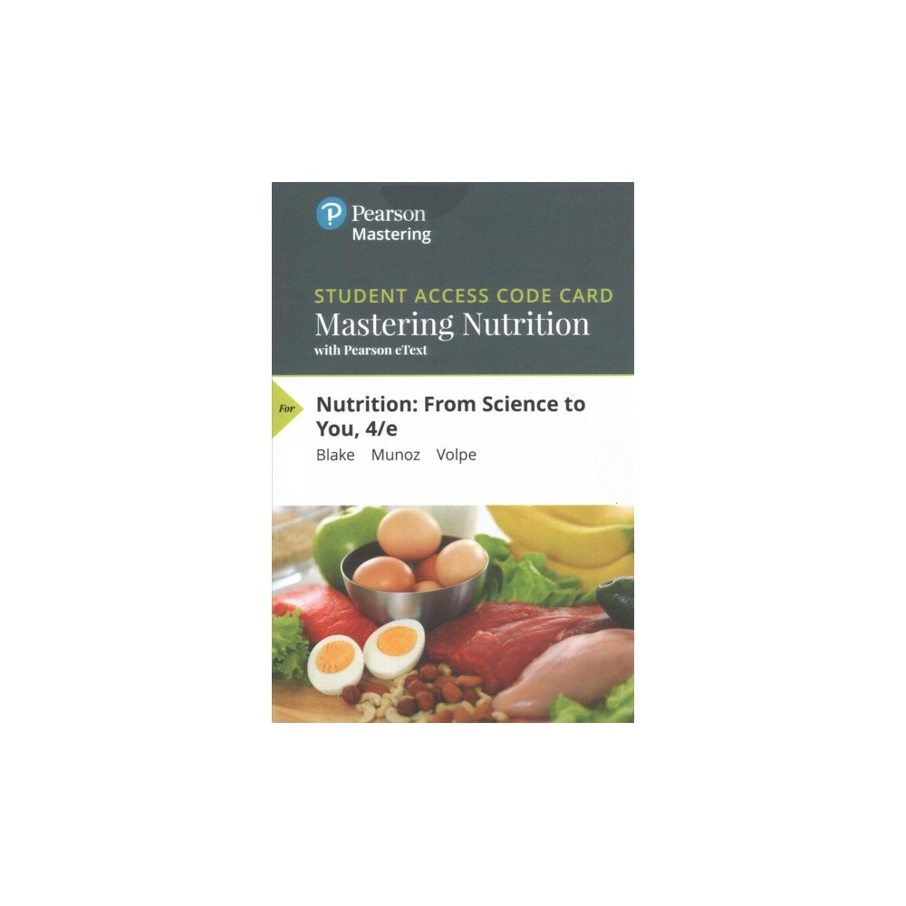Nutrition Mastering Nutrition With With Pearson Etext Access Code : From Science to You - 4 Psc Stu