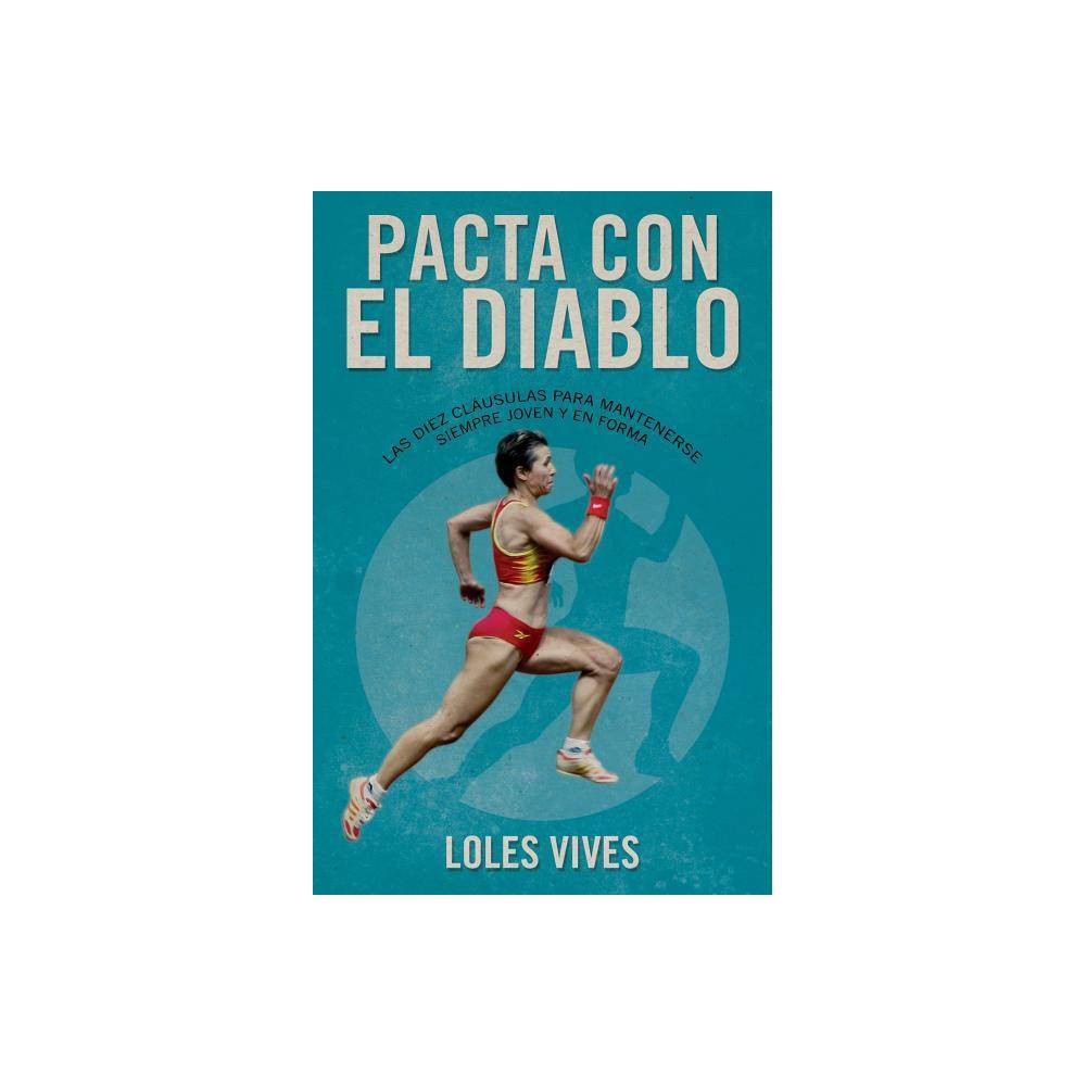 Pacta Con El Diablo By Loles Vives Paperback