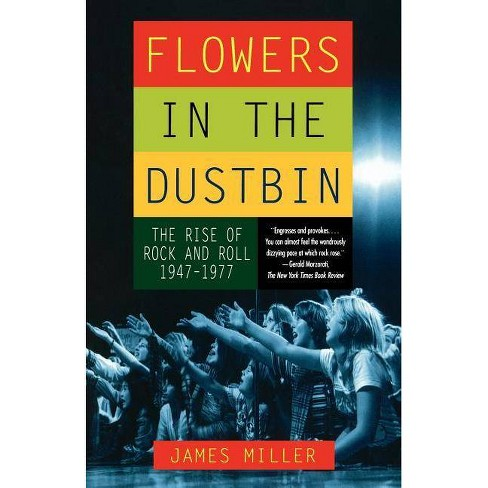 Flowers in the Dustbin - by  James Miller (Paperback) - image 1 of 1