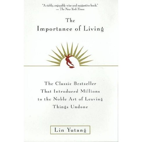 The Importance of Living - by  Lin Yutang (Paperback) - image 1 of 1