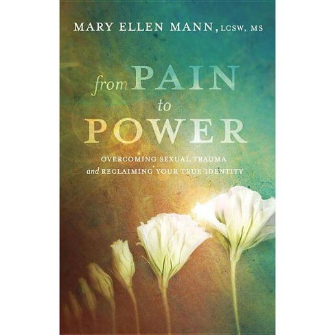 From Pain to Power - by  Mary Ellen Mann (Paperback) - image 1 of 1