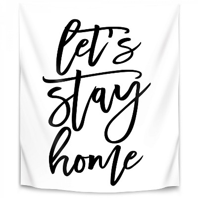 Americanflat Lets Stay Home In Script By Blursbyai 51 X60 Wall Tapestry Target