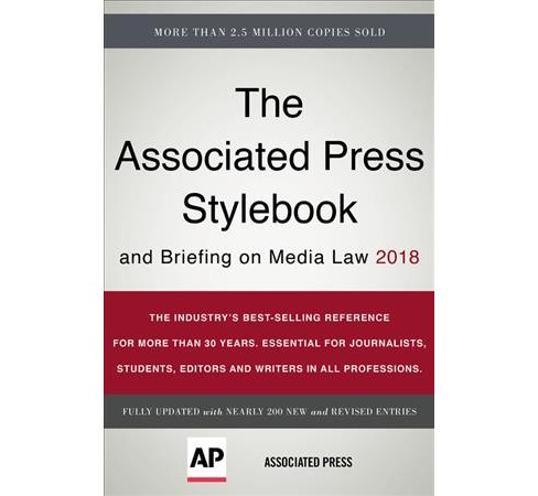 Associated Press Stylebook 2018 : And Briefing on Media Law -  (Paperback) - image 1 of 1