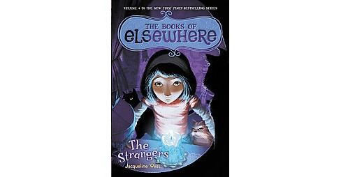 Strangers (Hardcover) (Jacqueline West) - image 1 of 1