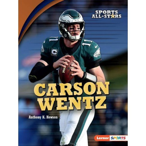 official photos 88275 c8293 Carson Wentz - (Sports All-Stars (Lerner (Tm) Sports)) by Anthony K Hewson  (Paperback)