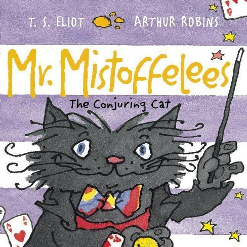 Mr. Mistoffelees - (Old Possum Picture Books) by  T S Eliot (Paperback) - image 1 of 1