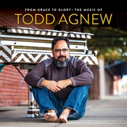 Todd Agnew - From Grace To Glory:Music Of Todd Agn (CD) - image 1 of 1