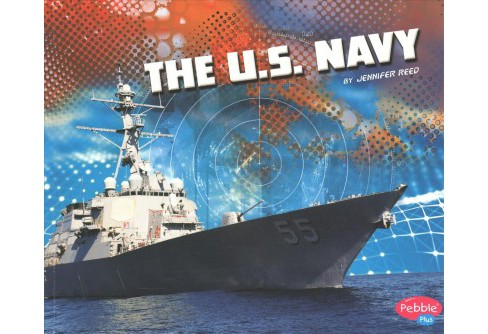 U.S. Navy -  Reprint (Pebble Plus) by Jennifer Reed (Paperback) - image 1 of 1