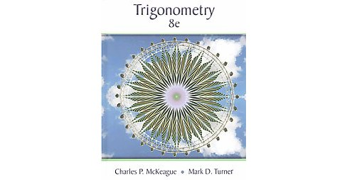 Trigonometry (Hardcover) (Charles P. McKeague) - image 1 of 1