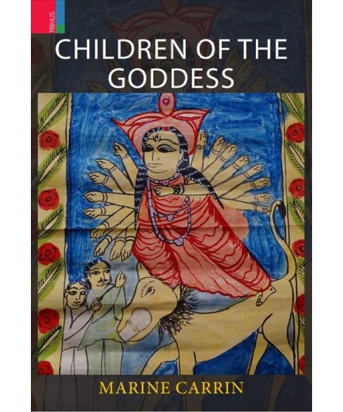 Children of the Goddess -  by Marine Carrin (Hardcover) - image 1 of 1