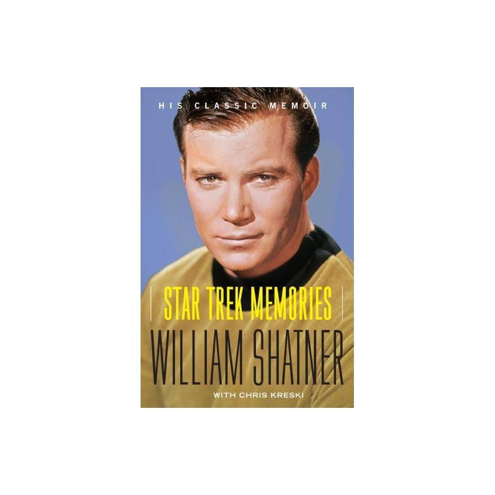 Star Trek Memories - by William Shatner & Chris Kreski (Paperback) Top