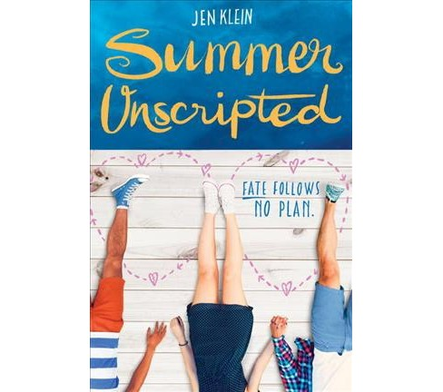 Summer Unscripted -  by Jen Klein (Hardcover) - image 1 of 1