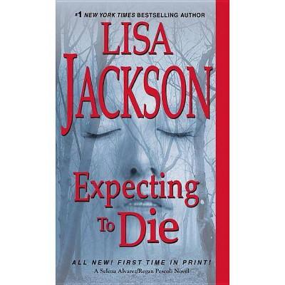 Expecting to Die (Paperback) (Lisa Jackson)