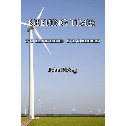 Keeping Time - by  John Elsing (Paperback) - image 1 of 1