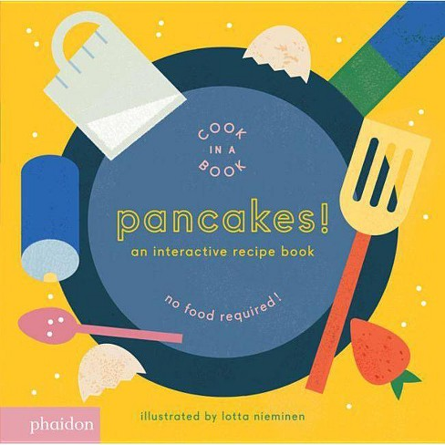 Pancakes! - (Cook in a Book) (Board_book) - image 1 of 1