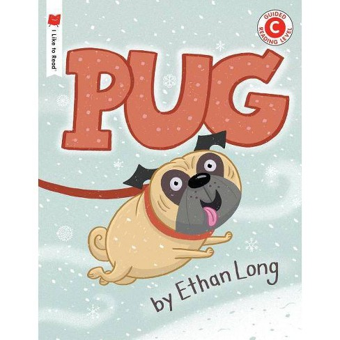 Pug - (I Like to Read) by  Ethan Long (Paperback) - image 1 of 1