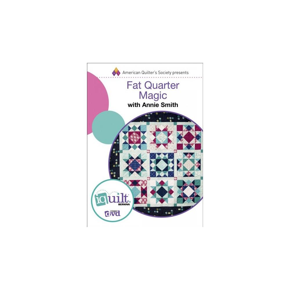 Fat Quarter Magic (Hardcover) (Annie Smith)