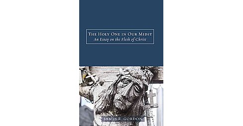 Holy One in Our Midst (Hardcover) (James R. Gordon) - image 1 of 1