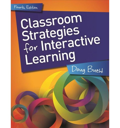 Classroom Strategies for Interactive Learning (Paperback) (Doug Buehl) - image 1 of 1