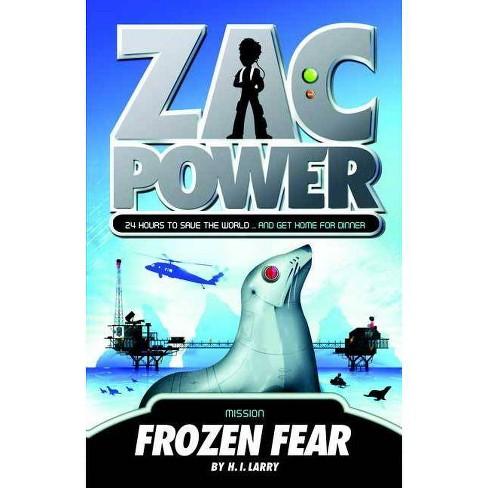 Zac Power #4: Frozen Fear - by  H I Larry (Paperback) - image 1 of 1
