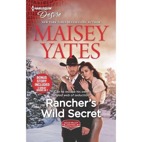 Rancher's Wild Secret & Hold Me, Cowboy - (Gold Valley Vineyards) by Maisey Yates (Paperback) - image 1 of 1