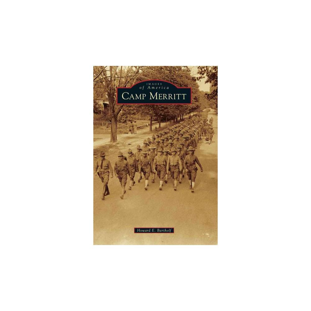 Camp Merritt (Paperback) (Howard E. Bartholf)
