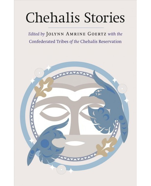 Chehalis Stories -  (Hardcover) - image 1 of 1