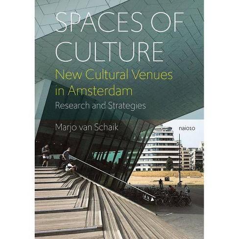 Spaces of Culture - by  Marjo Van Schaik (Paperback) - image 1 of 1