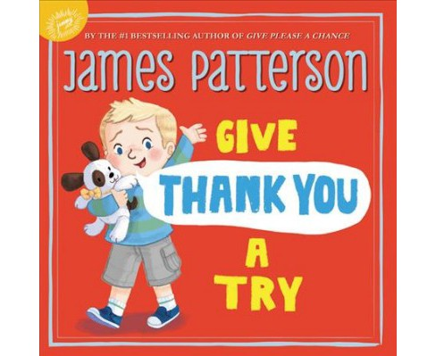 Give Thank You a Try (Hardcover) (James Patterson) - image 1 of 1