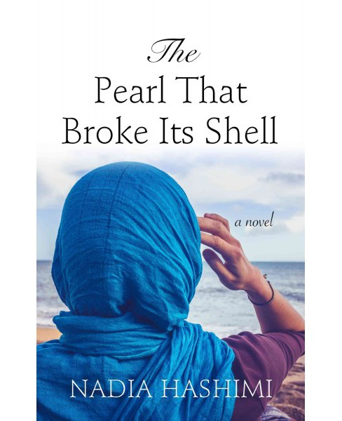 Pearl That Broke Its Shell (Large Print) (Hardcover) (Nadia Hashimi) - image 1 of 1