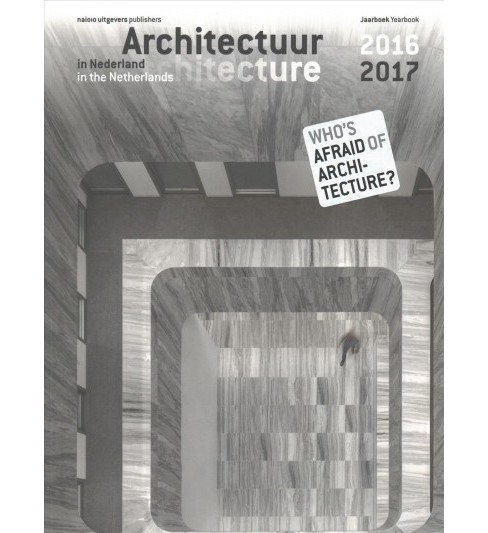 Architectuur in Nederland / Architecture in the Netherlands : Jaarboek 2016/2017 / Yearbook 2016/2017 - image 1 of 1