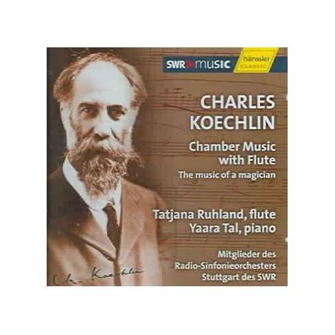 Tatjana Ruhland - Koechlin: Chamber Music With Flute (CD) - image 1 of 1