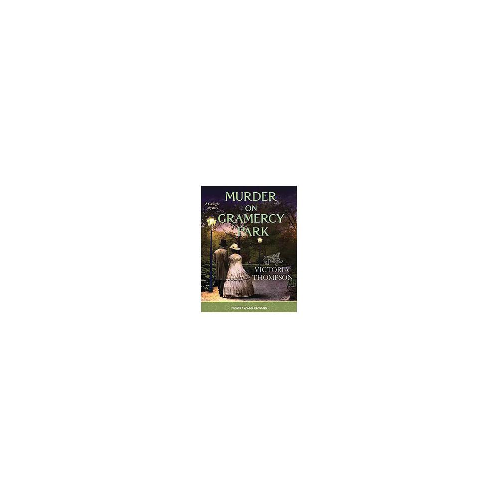 Murder on Gramercy Park ( Gaslight Mystery) (Unabridged) (Compact Disc)
