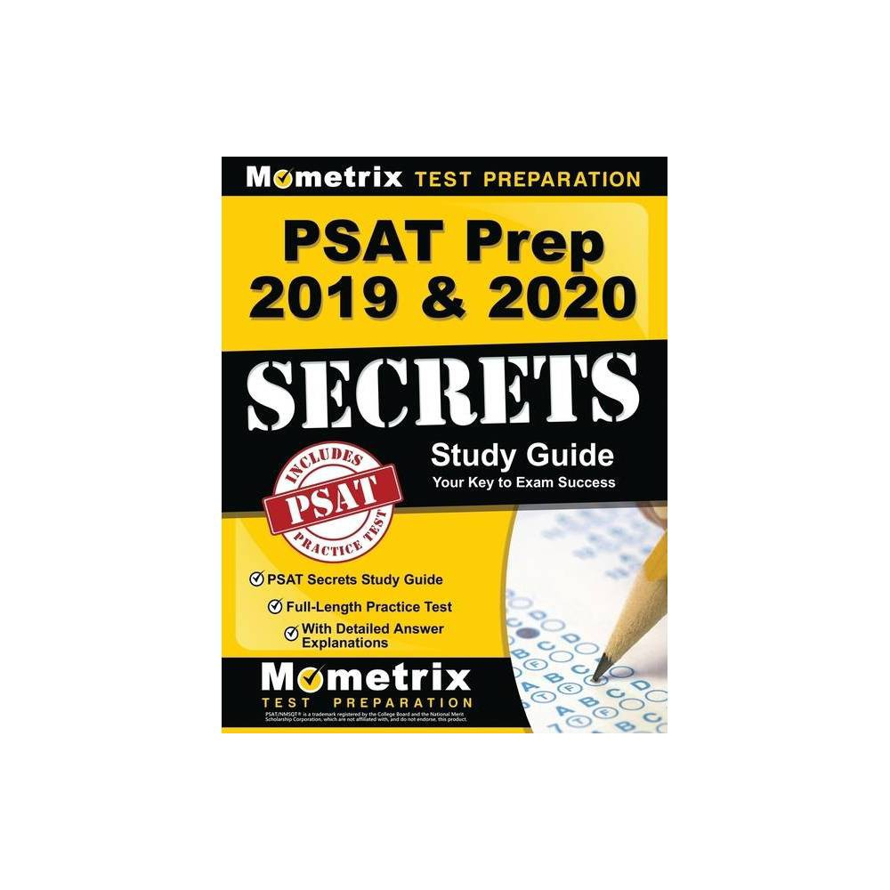 Psat Prep 2019 2020 Psat Secrets Study Guide Full Length Practice Test With Detailed Answer Explanations Paperback