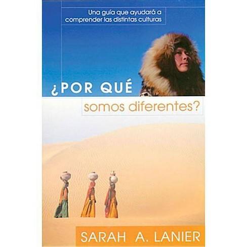 Por Que Somos Diferentes - by  Sarah A Lanier (Paperback) - image 1 of 1