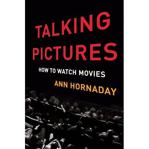 Talking Pictures - by  Ann Hornaday (Hardcover) - image 1 of 1