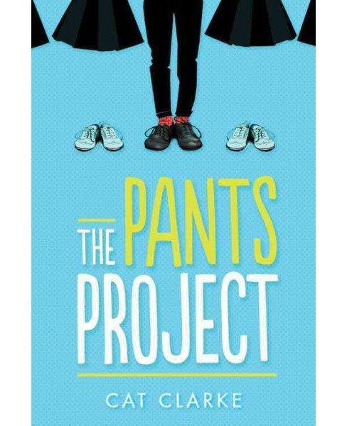 Pants Project (Hardcover) (Cat Clarke) - image 1 of 1