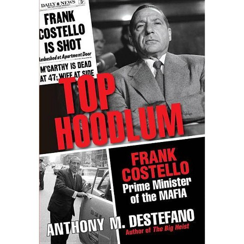 Top Hoodlum - by  Anthony M DeStefano (Hardcover) - image 1 of 1