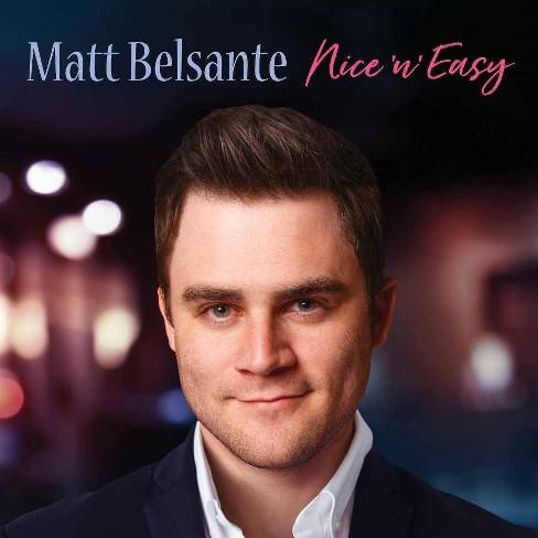 Matt Belsante - Nice 'N' Easy (CD) - image 1 of 1