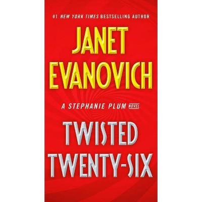 Twisted Twenty-Six - (Stephanie Plum) by Janet Evanovich (Paperback)